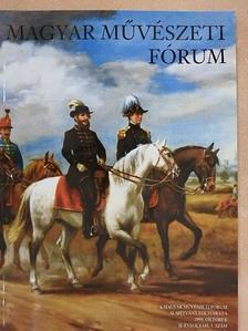 Benedek Katalin - Magyar Művészeti Fórum 1999. október [antikvár]