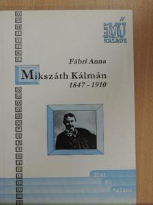 Fábri Anna - Mikszáth Kálmán [antikvár]