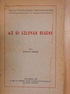 Kovács Endre - Az új szlovák regény [antikvár]