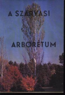 Bauecker Alajos - A Szarvasi Arborétum [antikvár]