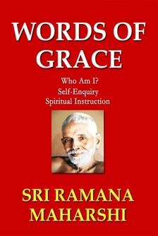 Maharshi Sri Ramana - Words of Grace [eKönyv: epub, mobi]