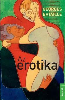Georges Bataille - Az erotika