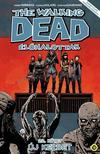 Kirkman, Robert (szerző), Adlard, Charlie (illusztrátor) - The Walking Dead Élőhalottak 22. - Új kezdet