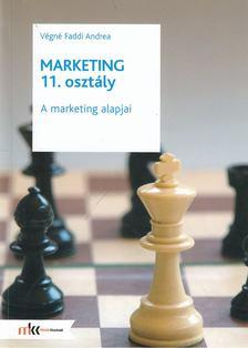 Végné Faddi Andrea - Marketing 11. osztály [antikvár]