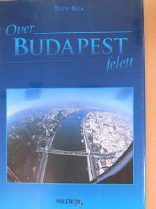 Lázár István - Budapest felett [antikvár]