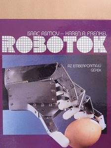 Isaac Asimov - Robotok [antikvár]