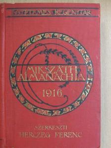 Arthur Schnitzler - Mikszáth Almanach az 1916-ik szökőévre [antikvár]