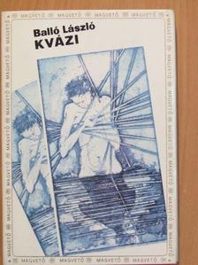 Balló László - Kvázi [antikvár]