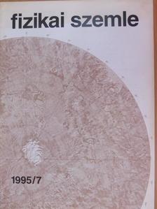 Ballay László - Fizikai Szemle 1995. július [antikvár]
