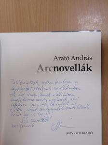 Arató András - Arcnovellák (dedikált példány) [antikvár]