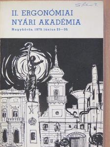Antalovits Miklós - II. Ergonómiai Nyári Akadémia [antikvár]
