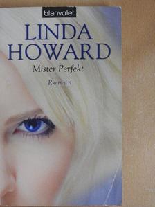 Linda Howard - Mister Perfekt [antikvár]