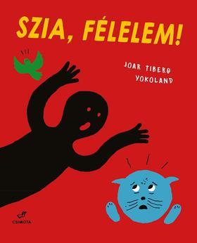 Joar Tiberg - Szia, Félelem!