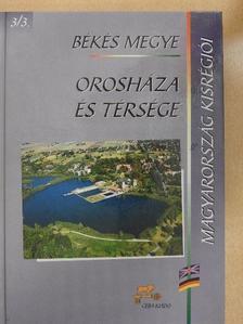Dr. Szabó Ferenc - Békés megye - Orosháza és térsége [antikvár]