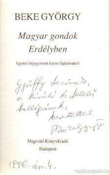 Beke György - Magyar gondok Erdélyben. (Dedikált.) [antikvár]