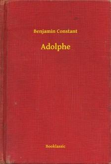 Benjamin Constant - Adolphe [eKönyv: epub, mobi]