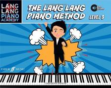 LANG LANG - THE LANG LANG PIANO METHOD LEVEL 3, AUDIO INCLUDED