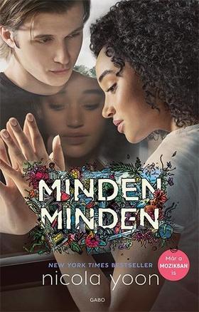 Nicola Yoon - Minden, minden - Filmes borítóval