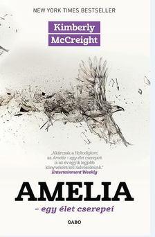 MCCREIGHT, KIMBERLY - Amelia [antikvár]