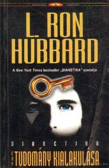 L. RON HUBBARD - Dianetika - Egy tudomány kialakulása [antikvár]