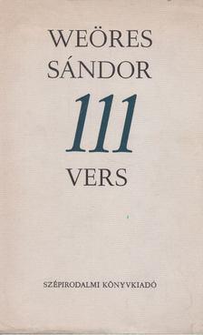 WEÖRES SÁNDOR - 111 vers [antikvár]