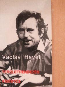 Václav Havel - Területrendezés/Kísértés [antikvár]