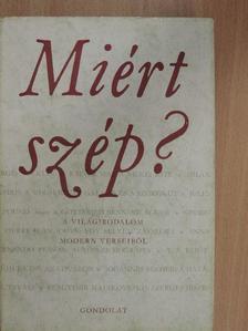 Bertolt Brecht - Miért szép? [antikvár]