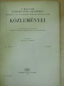 Bródy András - A Magyar Tudományos Akadémia Filozófiai és Történettudományi Osztályának közleményei 1966/1-2. [antikvár]