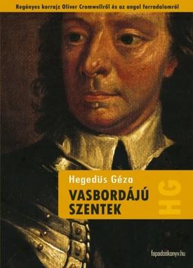 Hegedüs Géza - Vasbordájú szentek [eKönyv: epub, mobi]