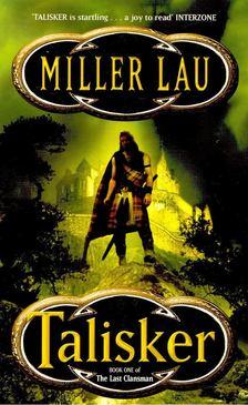 Lau, Miller - Talisker [antikvár]