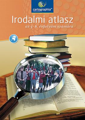 Irodalmi atlasz az 5-8. évfolyam számára