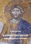 Kovács György - A keresztény vallás megszületésének története 2. kiadás [eKönyv: epub, mobi]
