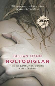 Gillian Flynn - Holtodiglan [eKönyv: epub, mobi]