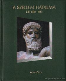 L. Jeszenszkí Ágnes - A szellem hatalma i.e. 600-400 [antikvár]