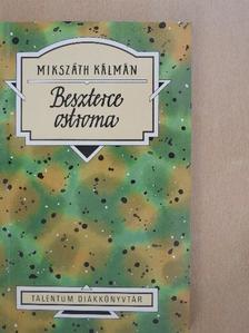 Mikszáth Kálmán - Beszterce ostroma [antikvár]