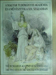 Bakó Zsuzsa - A Magyar Tudományos Akadémia és a művészetek a XIX. században [antikvár]