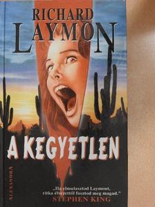 Richard Laymon - A kegyetlen [antikvár]