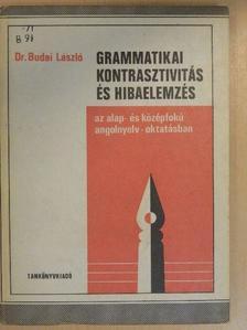 Dr. Budai László - Grammatikai kontrasztivitás és hibaelemzés [antikvár]
