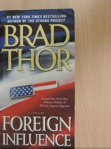 Brad Thor - Foreign Influence [antikvár]