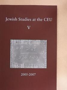 Árpád Welker - Jewish Studies at the Central European University V. [antikvár]