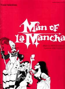 LEIGH, M. - DARION, J. - MAN OF LA MANCHA FOR PIANO, VOCAL AND GUITAR