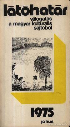 Szabolcsi Miklós - Látóhatár 1975 Július [antikvár]