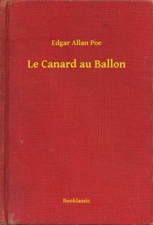 Edgar Allan Poe - Le Canard au Ballon [eKönyv: epub, mobi]