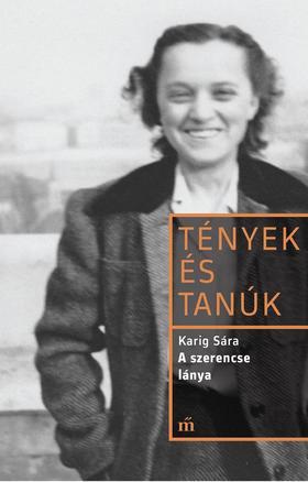 KARIG SÁRA - A szerencse lánya