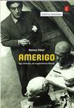 NEMES PÉTER - Amerigo - Egy szobrász, aki meghódította Rómát