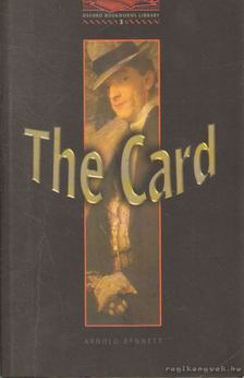 Arnold Bennett - The card [antikvár]