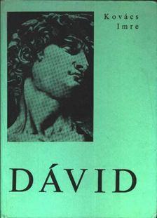 Kovács Imre - Dávid [antikvár]