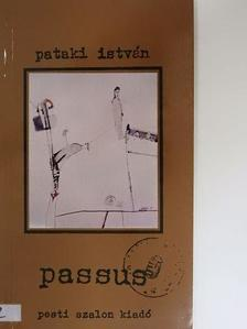 Pataki István - Passus [antikvár]