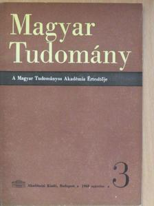 Bakács Tibor - Magyar Tudomány 1968. március [antikvár]