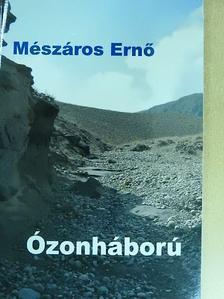 Mészáros Ernő - Ózonháború [antikvár]